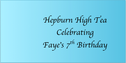 Faye's Hepburn High Tea Party at West University
